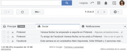 La interfaz de Gmail organiza el contenido de [Recibidos] en pestañas. De forma predeterminada, [Principal], [Social] y [Notificaciones], aunque si hacemos clic en el botón [+] podemos habilitar también [Promociones] y [Foros].
