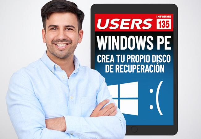 Tapa Informe USERS 135 Windows PE crea tu propio disco de recuperación