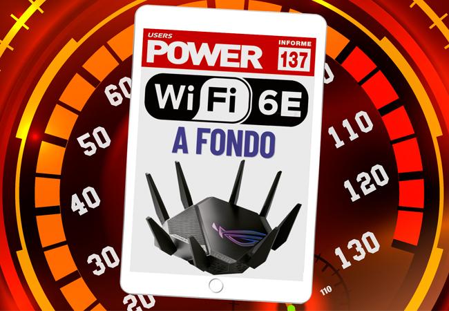 Tapa Informe USERS 137 Wifi 6e a fondo