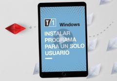 """Imagen portada de nota """"como instalar un programa para un solo usuario"""""""