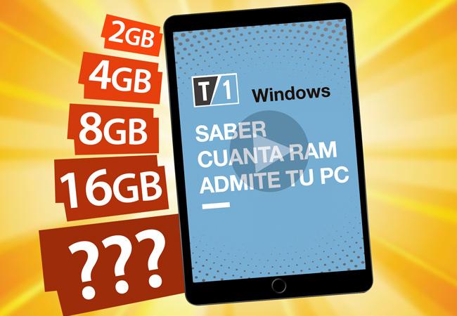 """Imagen portada de nota """"como saber cuanta RAM admite tu PC"""""""
